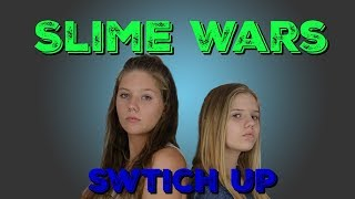 SLIME WARS SWITCH UP || Taylor and Vanessa