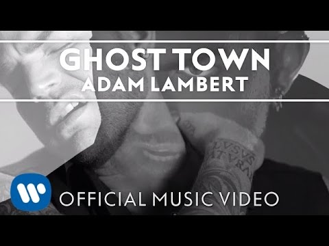 Ghost Town Lyrics – Adam Lambert