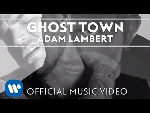 Ghost Town Lyrics – Adam Lambert