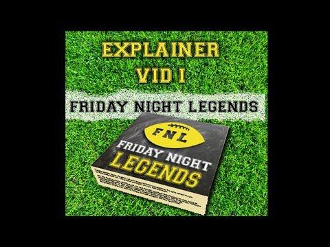 Friday Night Legends - Explainer 1