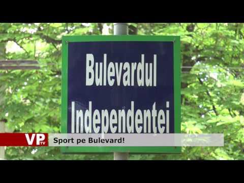 Sport pe Bulevard!