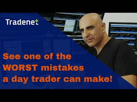 One of the worst mistakes a day trader can do! – Meir Barak