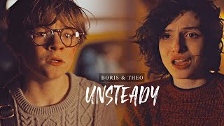 Boris and Theo (Boreo) - Unsteady | The Goldfinch