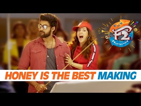 Honey is the Best Song Making | F2 Movie