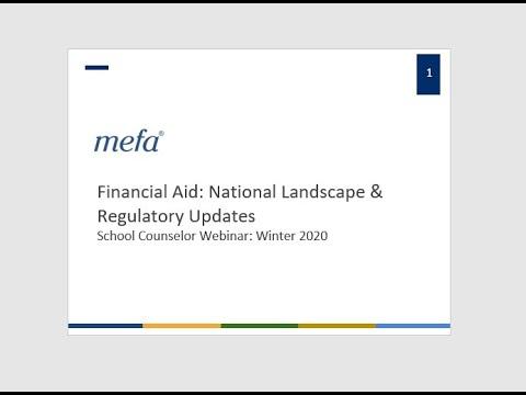 School Counselor Webinar Series: Financial Aid: National Landscape & Regulatory Updates