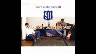 911 - Don't Make Me Wait (Smash Hits Version)
