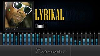 Lyrikal - Cloud 9 [Soca 2015]