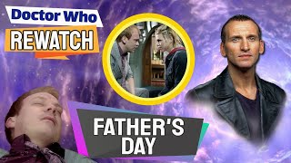 Interesting Facts About Fathers Day! - Doctor Who Rewatch: Episode 08