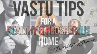 Vastu Tips For Healthy And Prosperous Home In Hindi
