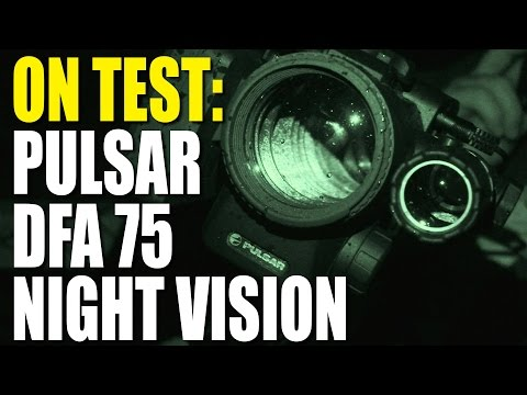 On test: Pulsar DFA 75 night vision