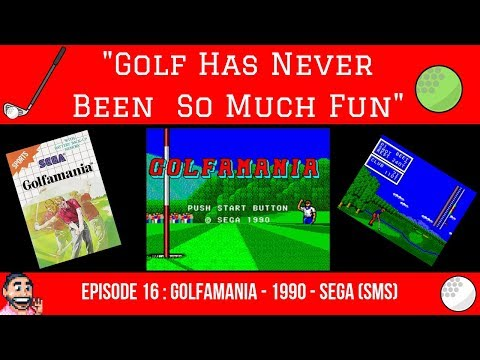 "🏌️‍♂️⛳️ Episode 16: Golfamania - 1990 - SEGA Master System - ""This Is GOLFAMANIA Brother!!"" 💪"