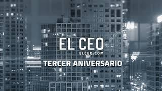EL CEO   Tercer aniversario
