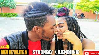 MEN REYALITE A (mini serie #4) STRONGLY  Djendjinie RigoPretty Niki  Abòne epi Like