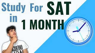 Study For SAT In A Month | BEST TIPS