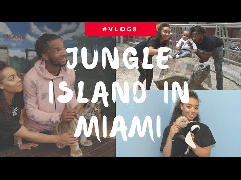 #VLOG8 JUNGLE ISLAND IN MIAMI  ! WE GOT TO HOLD TIGERS !