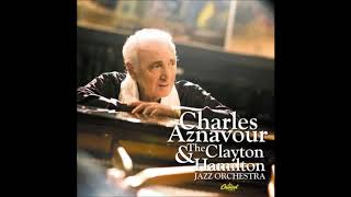 Charles Aznavour - I've Discovered That I Love You (feat. Rachelle Ferrell)