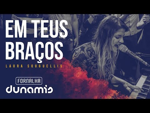 Em Teus Braços - Laura Souguellis