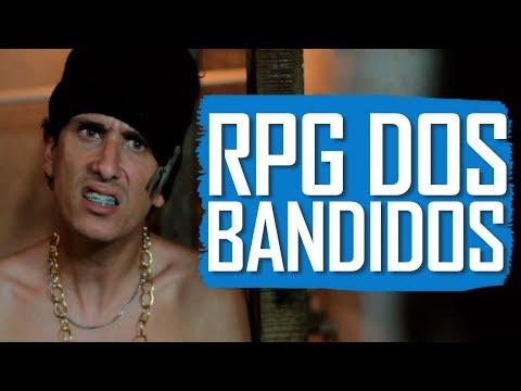 RPG DOS BANDIDOS - (Canal ixi)