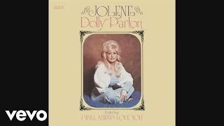 Dolly Parton - Jolene (Official Audio)