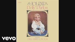 Dolly Parton – Jolene (Audio)