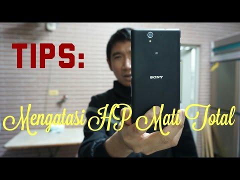 Video Tips untuk mengatasi HP Mati Total