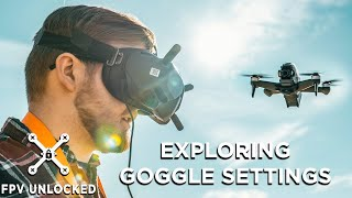 All the Goggle Settings for V2 DJI Goggles and DJI FPV Drone