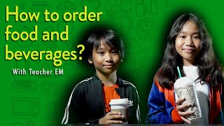 How To Order Food and Beverages In English With Teacher EM
