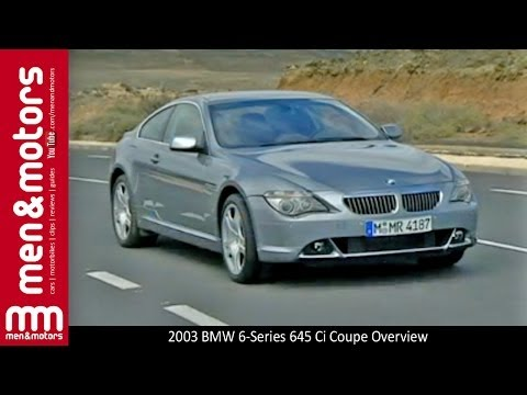 2003 BMW 6-Series 645 Ci Coupe Overview