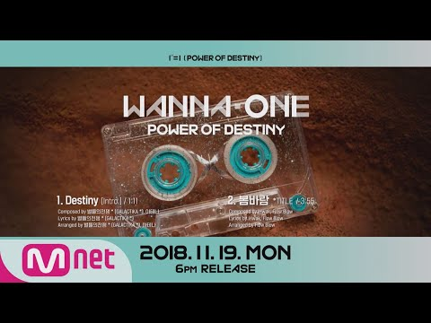 "Wanna One Go [Preview] Wanna One ""1¹¹=1(POWER OF DESTINY)"" 앨범 미리듣기 181119 EP.22"