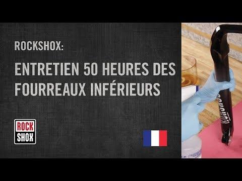 ROCKSHOX : entretien 50 heures des fourreaux inférieurs