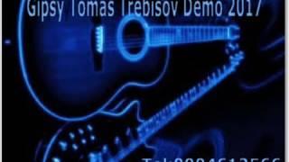 Gipsy Tomaš Trebišov Demo 2017