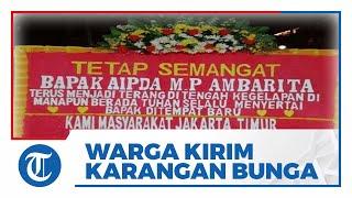 Warga Jakarta Timur Kirim Karangan Bunga Ucapan Terima Kasih untuk Aipda Ambarita