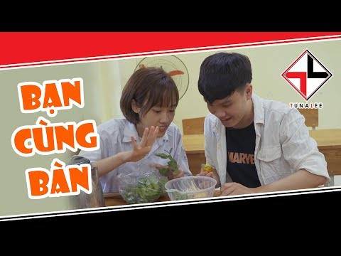 [Teaser Trailer] - Bạn Cùng Bàn | Tuna Lee Parody
