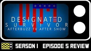 Designated Survivor Season 1 Episode 5 Review & After Show | AfterBuzz TV