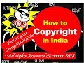 How to copyright your content story script Music and Film in india