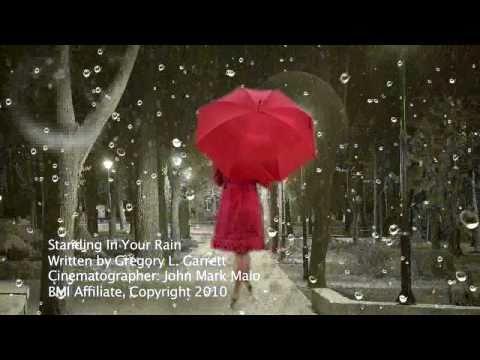 Standing In Your Rain