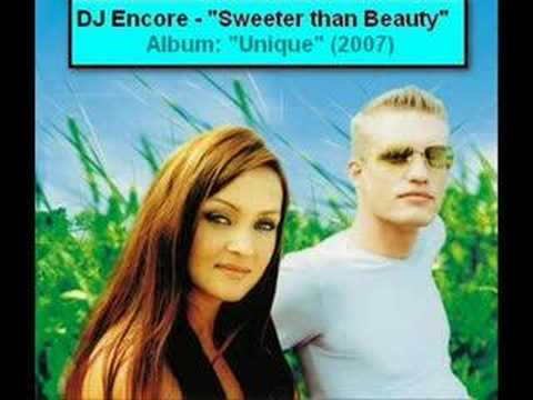 DJ Encore - Sweeter Than Beauty (2007)