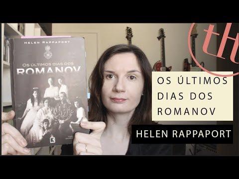 Os u?ltimos dias dos Romanov (Helen Rappaport) | Tatiana Feltrin