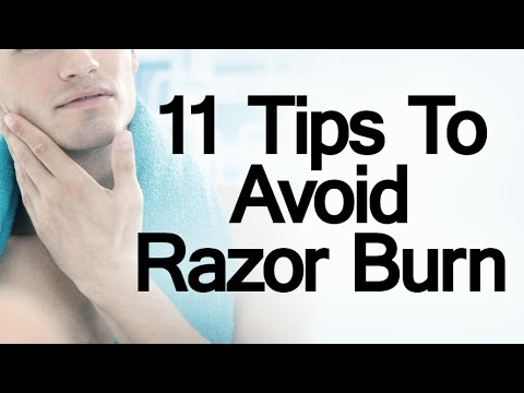 Video 11 Tips To Prevent Razor Burn | How To Protect Your Face During And After A Shave | Shaving Advice