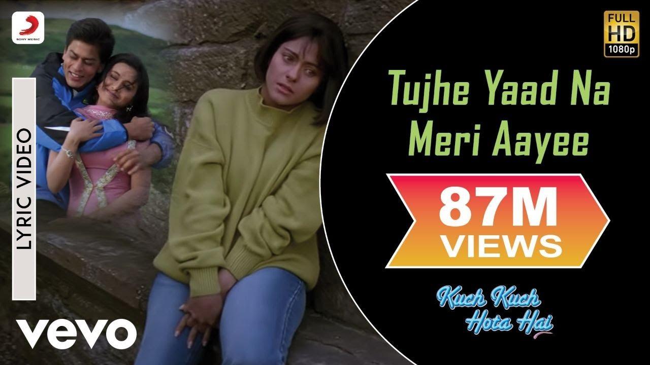Tujhe Yaad Na Meri Aayee Lyric - Kuch Kuch Hota Hai|Shah Rukh Khan,Kajol|Udit Narayan - Udit Narayan; Alka Yagnik; Manpreet Akhtar Lyrics in hindi