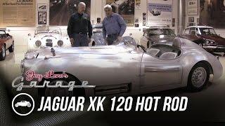 Jaguar XK 120 Hot Rod 1951 - Jay Leno's Garage
