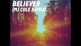DJ Fresh - Believer (MJ Cole Remix)