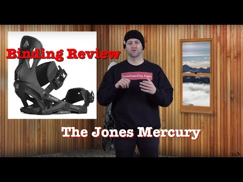 The 2019 Jones Mercury Snowboard Binding Review