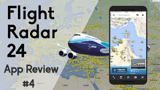 Flight Radar 24 : Qui Survole ma Maison ? | App Review #4