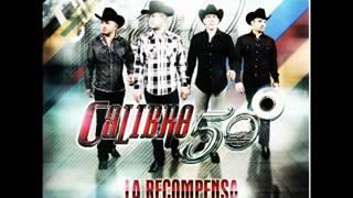Calibre 50   La Vida Despues De Ti (Album) La Recompensa (Estudio 2013)