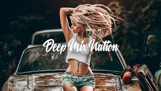 DeepMixNation Radio - 24/7 Music Live Stream | Deep House | Chill Out Music | Dance Music Mix