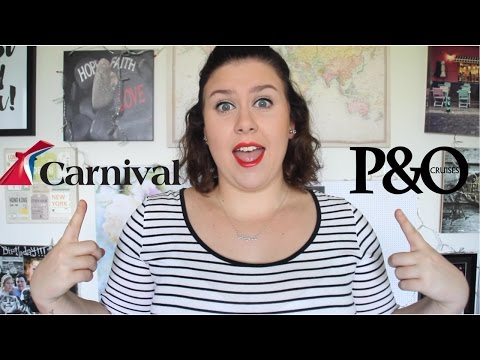 Carnival vs P&O Cruises | What cruise company is better?