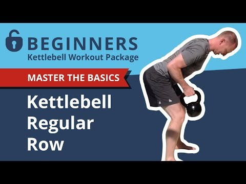 How to Perform the Kettlebell Row | Important Full Body Exercise