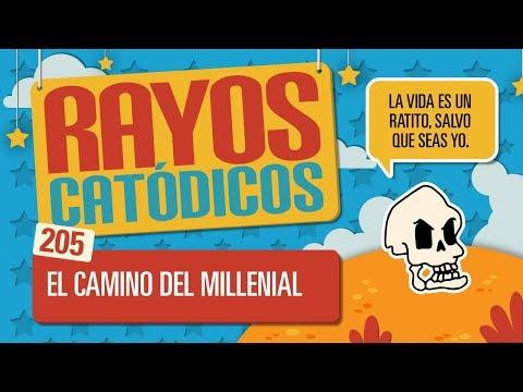Rayos Catódicos - Episodio 205: El Camino del Millenial