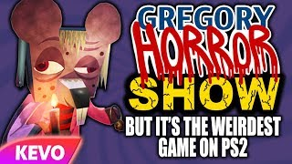 Gregory Horror Show but it's the weirdest game on ps2